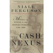 The Cash Nexus: Money and Power in the Modern World, 1700-2000 Niall Ferguson Paperback
