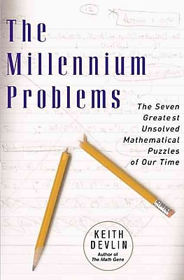 The Millennium Problems: The Seven Greatest Unsolved Mathematical Puzzles Of Our Time Paperback