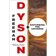 Disturbing the Universe Freeman J. Dyson  Paperback