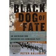 Black Dog of Fate: A Memoir Peter Balakian Paperback