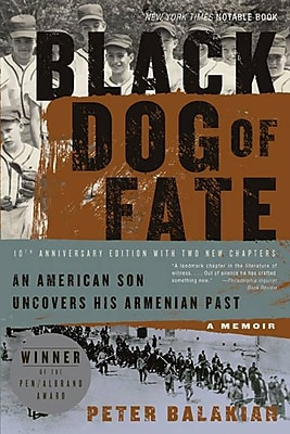 Black Dog of Fate: A Memoir Peter Balakian Paperback