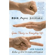 Rock, Paper, Scissors: Game Theory in Everyday Life Len Fisher Paperback