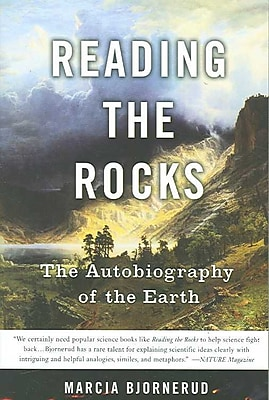 Reading the Rocks: The Autobiography of the Earth Marcia Bjornerud Paperback