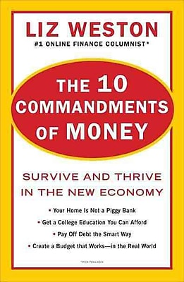 The 10 Commandments Of Money Survive And Thrive In The New Economy Liz Weston Paperback