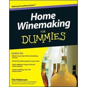 Home Winemaking for Dummies Tim Patterson Paperback