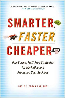 Smarter, Faster, Cheaper David Siteman Garland Hardcover