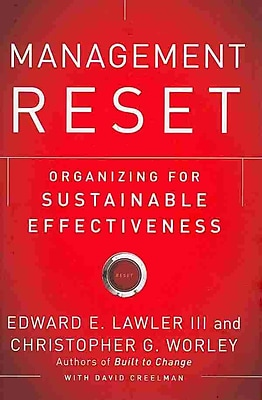Management Reset: Organizing for Sustainable Effectiveness Hardcover