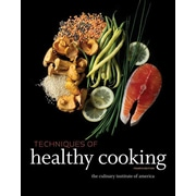 Techniques of Healthy Cooking The Culinary Institute of America (CIA) Hardcover