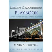 Mergers and Acquisitions Playbook Mark A. Filippell Hardcover