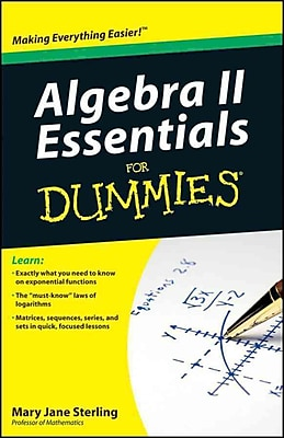 Algebra II Essentials For Dummies Mary Jane Sterling Paperback