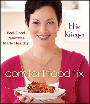 Comfort Food Fix: Feel-Good Favorites Made Healthy Hardcover Ellie Krieger Hardcover