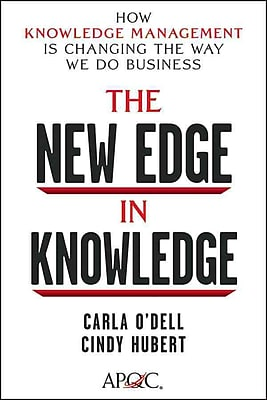The New Edge in Knowledge Carla O'dell, Cindy Hubert Hardcover