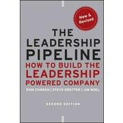 The Leadership Pipeline How To Build The Leadership Powered Company Hardcover