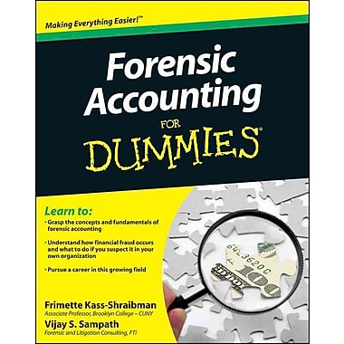 Forensic Accounting For Dummies Frimette Kass-Shraibman, Vijay S. Sampath Paperback