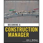Becoming a Construction Manager John J. McKeon Paperback