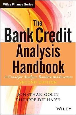 The Bank Credit Analysis Handbook Jonathan Golin, Philippe Delhaise Hardcover