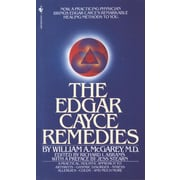The Edgar Cayce Remedies William A. McGarey Paperback