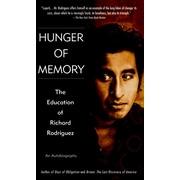 Hunger of Memory : The Education of Richard Rodriguez Richard Rodriguez Paperback