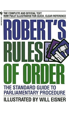 Robert's Rules of Order: The Standard Guide to Parliamentary Procedure Will Eisner Paperback