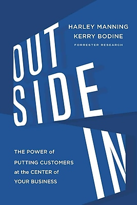 Outside In Harley Manning, Kerry Bodine Hardcover