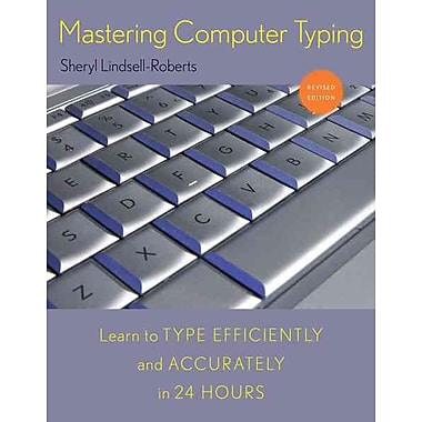 Mastering Computer Typing, Revised Edition Sheryl Lindsell Roberts Spiral-bound