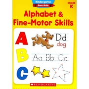 Kindergarten Basic Skills: Alphabet & Fine-Motor Skills Scholastic Teaching Resources Paperbac