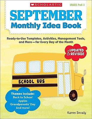 September Monthly Idea Book, Grades PreK-3 Karen Sevaly Paperback
