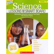 Science Lessons for the SMART Board Scholastic Grades 1-3