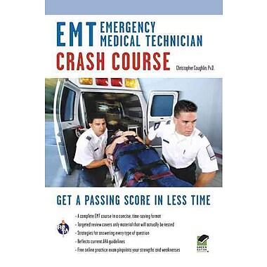 EMT (Emergency Medical Technician) Crash Course Book + Online (EMT Test Preparation) Paperback