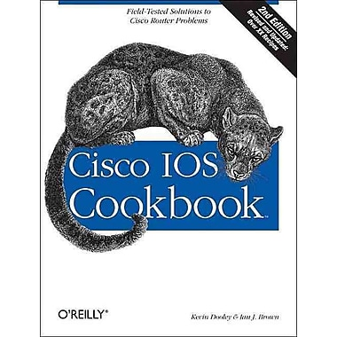 Cisco IOS Cookbook Kevin Dooley, Ian Brown Paperback