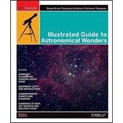 Illustrated Guide to Astronomical Wonders: From Novice to Master Observer (DIY Science) Paperback