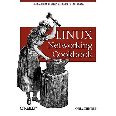 Linux Networking Cookbook Carla Schroder Paperback