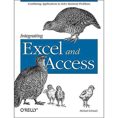 Integrating Excel and Access Michael Schmalz Paperback