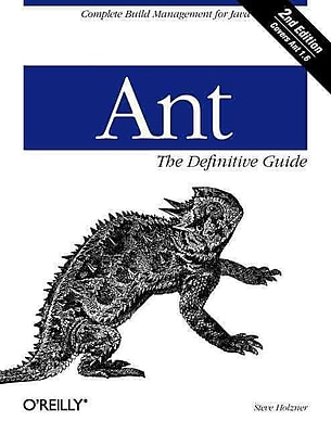 Ant: The Definitive Guide, 2nd Edition Steve Holzner Paperback