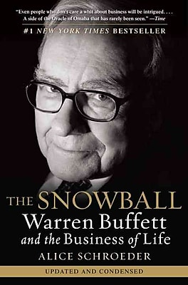 The Snowball: Warren Buffett and the Business of Life Alice Schroeder Paperback