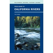 Field Guide to California Rivers (California Natural History Guides) Tim Palmer Paperback