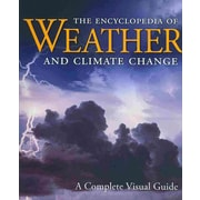 The Encyclopedia of Weather and Climate Change: A Complete Visual Guide Hardcover