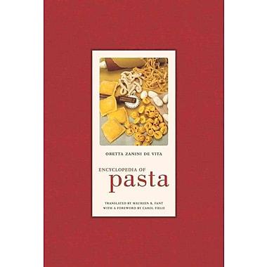 Encyclopedia of Pasta (California Studies in Food and Culture) Oretta Zanini De Vita Hardcover