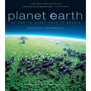 Planet Earth As You've Never Seen It Before Alastair Fothergill Hardcover