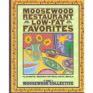 Moosewood Restaurant Low-Fat Favorites Moosewood Collective Paperback