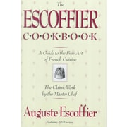The Escoffier Cookbook and Guide to the Fine Art of Cookery Auguste Escoffier Hardcover