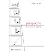 Perspective: From Basic to Creative Robert W. Gill Paperback