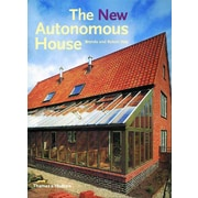 The New Autonomous House: Design and Planning for Sustainability Brenda Vale, Robert Vale  Paperback