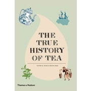 The True History of Tea Erling Hoh, Victor H. Mair Hardcover