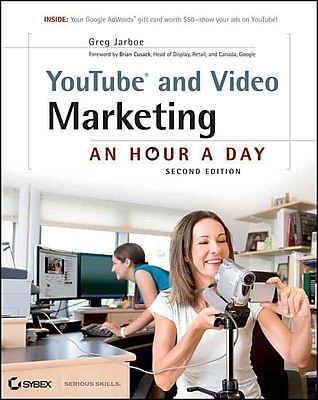 YouTube and Video Marketing: An Hour a Day Greg Jarboe Paperback