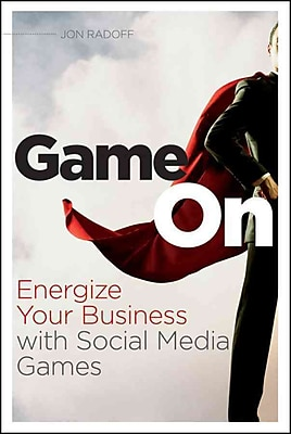 Game On: Energize Your Business with Social Media Games Jon Radoff Paperback