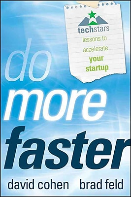 Do More Faster TechStars Lessons To Accelerate Your Startup (Hardcover) Hardcover