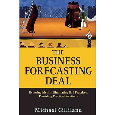 The Business Forecasting Deal Michael Gilliland Hardcover