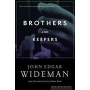 Brothers and Keepers: A Memoir John Edgar Wideman Paperback