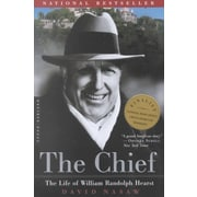 The Chief: The Life of William Randolph Hearst David Nasaw Paperback
